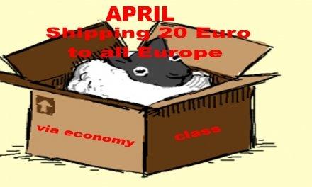 APRIL –  Shipping 20 euro